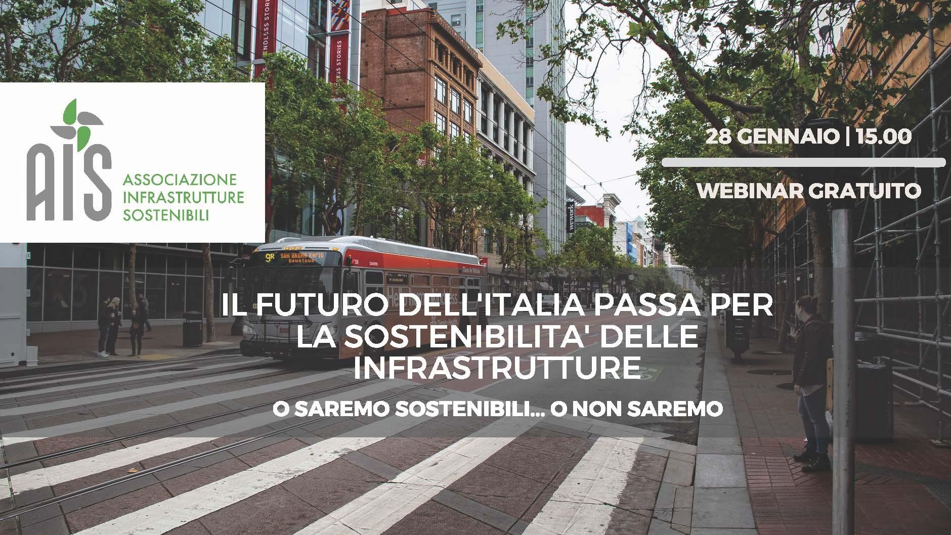 Il Futuro Dell'Italia Passa Per La Sostenibilità Delle Infrastrutture